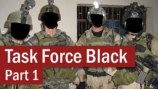 Task Force Black: The S.A.S. in Iraq | Part 1
