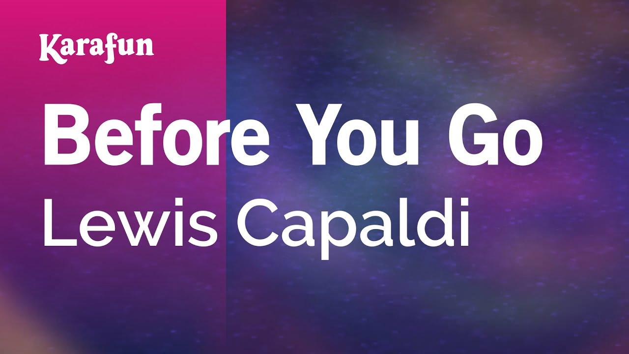 Before You Go - Lewis Capaldi | Karaoke Version | KaraFun
