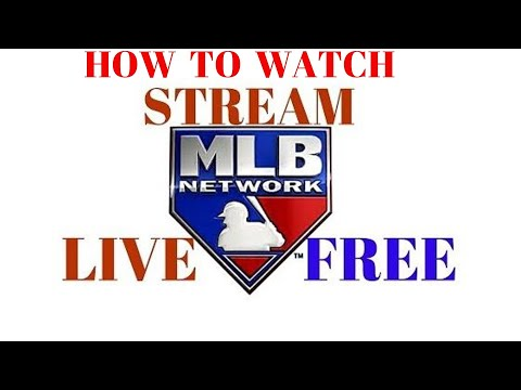 How To Watch Stream LIVE FREE MLB TV Network Streaming MLB.TV Highlights