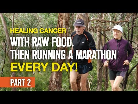 She healed cancer with raw food, then ran 366 marathons in a row! (part 2)