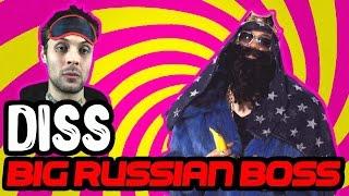 ДИСС НА BIG RUSSIAN BOSS