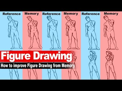 "How to improve Figure Drawing from Memory and Imagination ""Narrated"""