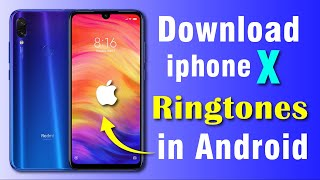 How To Download iphone X Ringtones🔥🔥 in Android Phone😲😲 screenshot 5