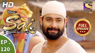 Mere Sai - Ep 120 - Full Episode - 13th March, 2018