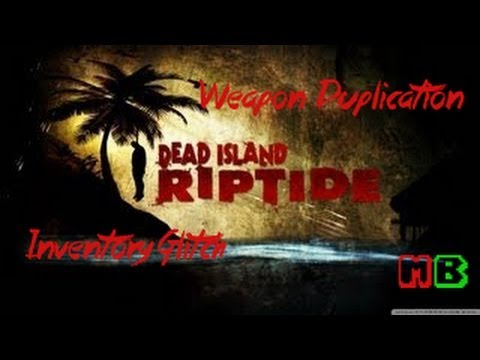 Glitches and Exploits - Dead Island Wiki Guide - IGN