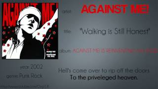Against Me! - Walking is Still Honest (synced lyrics)