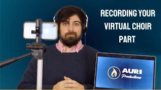 How To Record Your Virtual Choir Part From Home