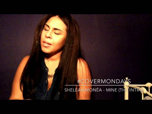 MINE - Beyonce featuring Drake by: Sheleah Monéa