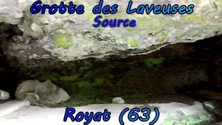 Grotte des Laveuses à Royat, Puy de Dôme (source)