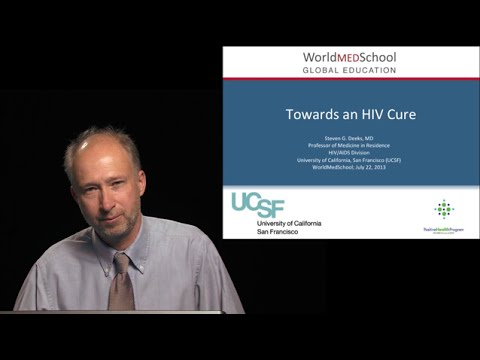 Towards an HIV Cure by S Deeks, University of California San Francisco