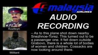 AUDIO RECORDING of Malaysia MH-17 SHOOTDOWN of Russian Rebel Forces in Ukraine