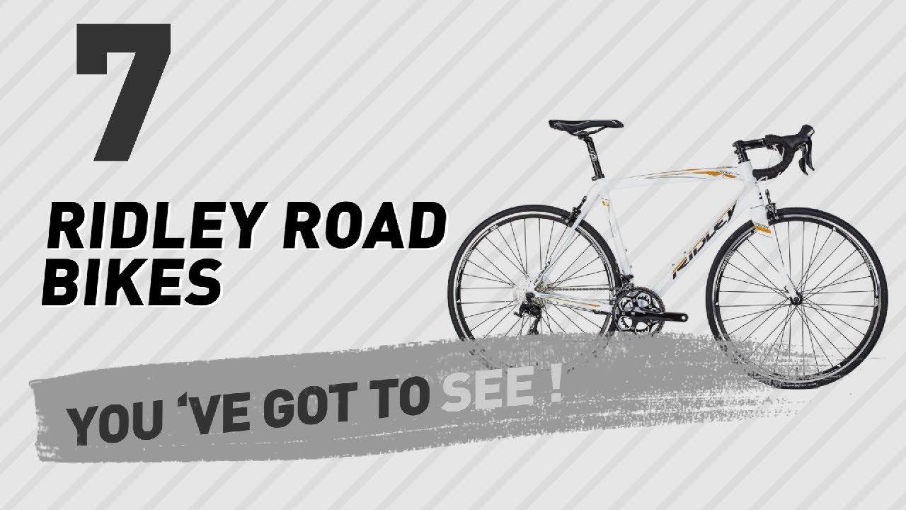 Ridley Road Bikes New Popular 2017 Youtube