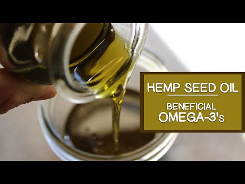 Hemp Seed Oil and Its Beneficial Omega-3 Fatty Acids