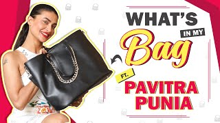 What's In My Bag Ft. Pavitra Punia | Bag Secrets Revealed | India Forums