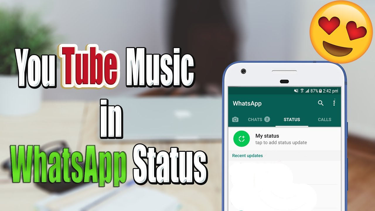 How To Put Youtube Music In Whatsapp Status New Whatsapp