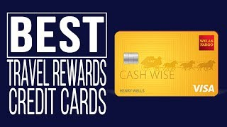 Wells Fargo Cash Wise Visa Card | Should You Get This Travel Rewards Card?