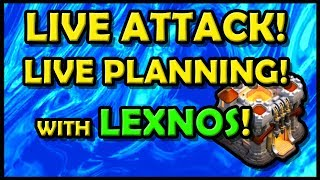 *LIVE ATTACK & PLANNING TH11* with LEXNOS! Town Hall 11 Strategy | clash of clans | COC
