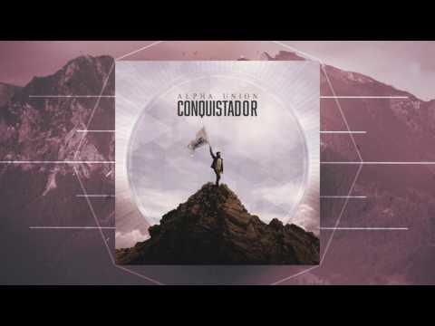 Alpha Union - Conquistador | Album Completo (2015)