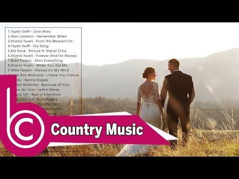 Best Country Wedding Songs - Best Country Love Songs For Wedding - Top Country Wedding Songs Ever