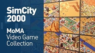 SimCity 2000 at the MoMA (Video Game Collection)