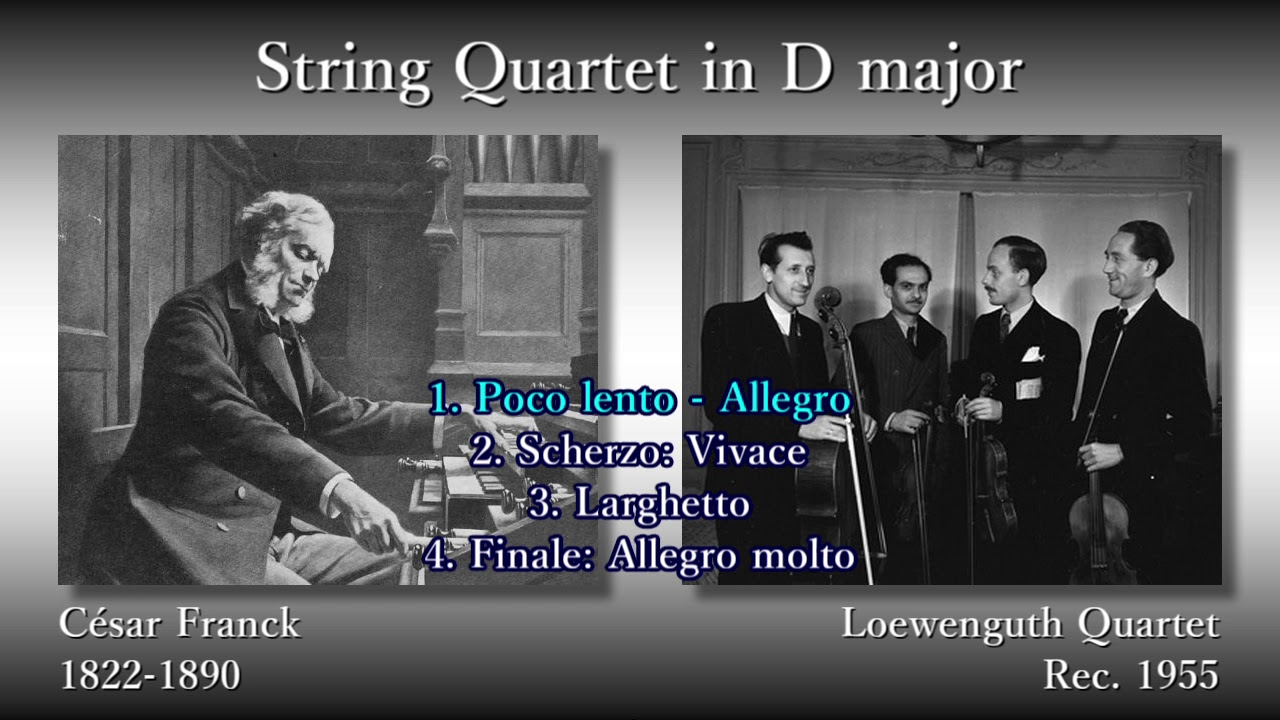 franck string quartet in d major loewenguthq 1955 フランク 弦楽