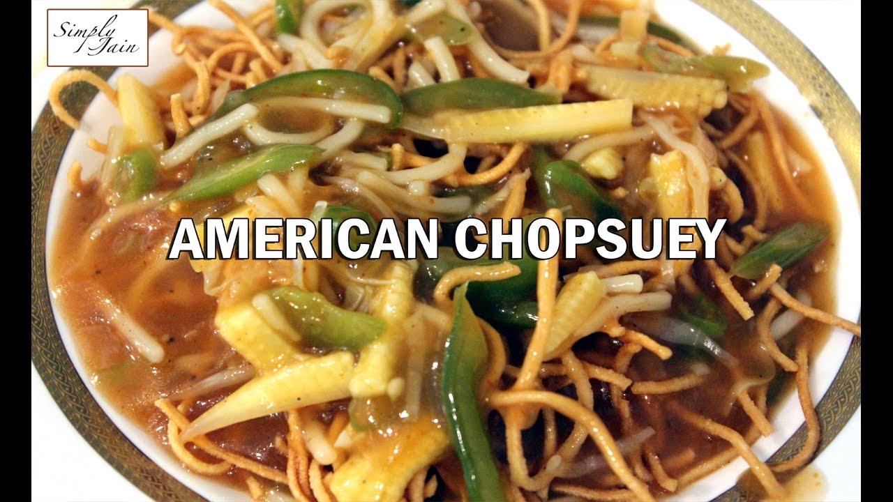recipe: jain american chopsuey recipe [7]