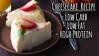 Cheesecake Recipe - LOW Carb - LOW Fat - HIGH Protein | Tiger Fitness