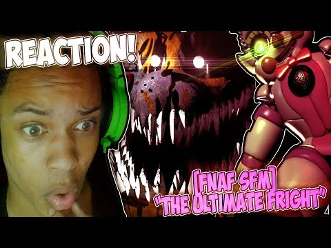"""[FNAF SFM] """"THE ULTIMATE FRIGHT: BY DHEUSTA (ENFORMA) REACTION 