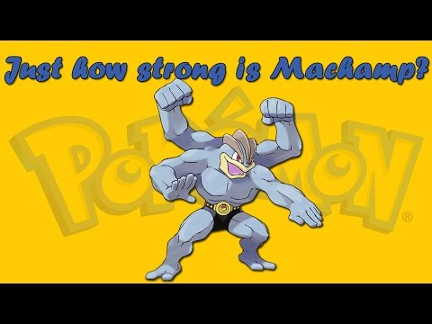 Just How Strong is Machamp? - E2S1