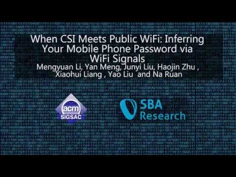 CCS 2016 - When CSI Meets Public WiFi: Inferring Your Mobile