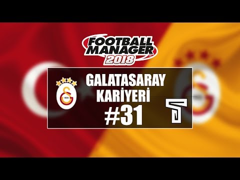 Football Manager 2018 Galatasaray Kariyer #31