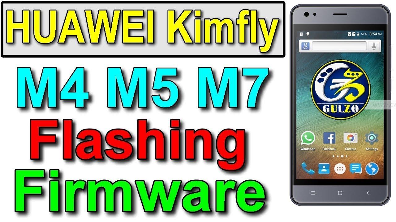Huawei Kimfly M7 M5 M4 SC7731 Clone Flash Firmware, Kimfly Tested Flash  File By Tahir Technical TV