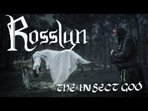 Rosslyn - The Insect God  (OFFICIAL VIDEO)