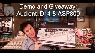 Audient iD14 & ASP800 Demo and Giveaway - Warren Huart: Produce Like A Pro