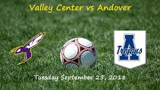 Valley Center vs Andover Soccer --- Tuesday September 25, 2018