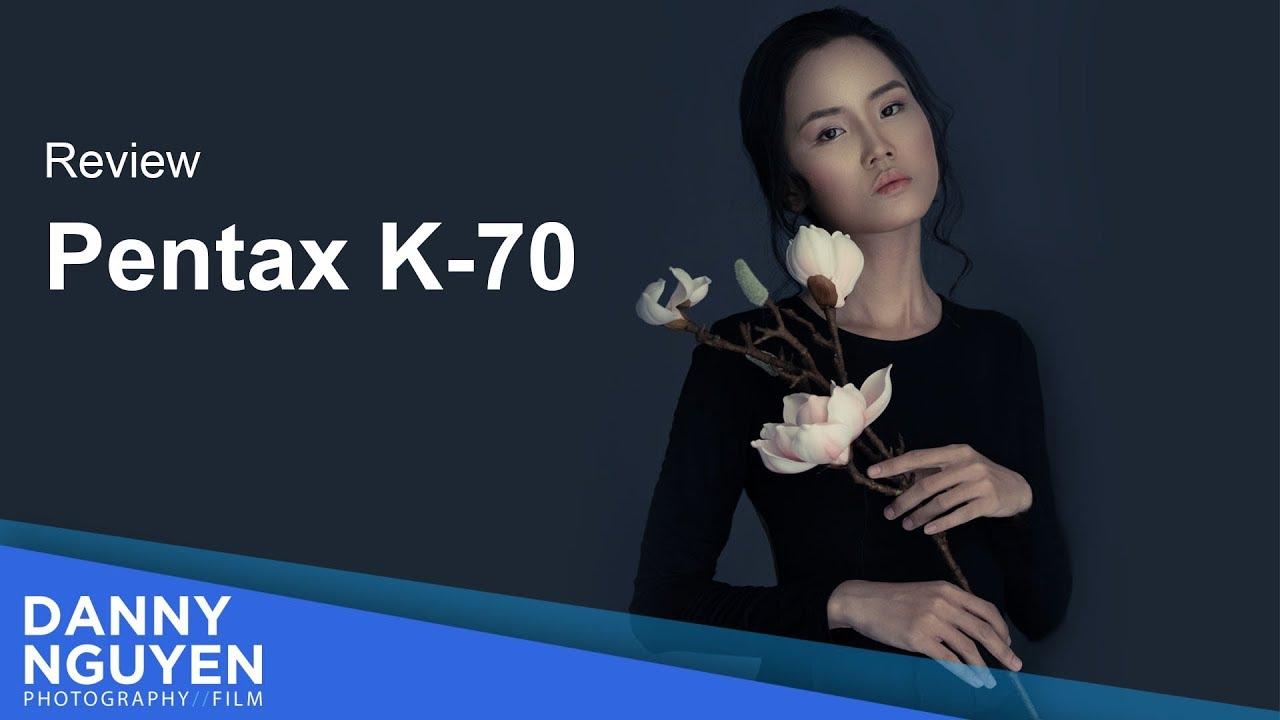 [Review] Đập hộp và trải nghiệm Pentax K-70 –  Đánh giá chi tiết và ảnh chụp thực tế