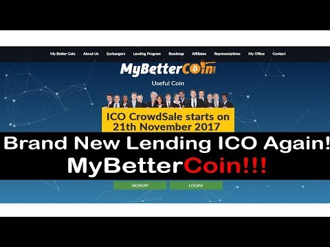 Breaking! Brand New Lending ICO Again! MyBetterCoin Just lunched Toady 13th Nov!