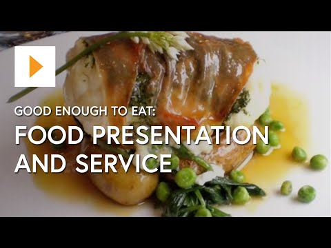 good enough to eat food presentation and service youtube