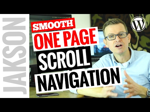 One Page WordPress Smooth Scrolling Menu - How to Use Page Scroll to ID Plugin 2017