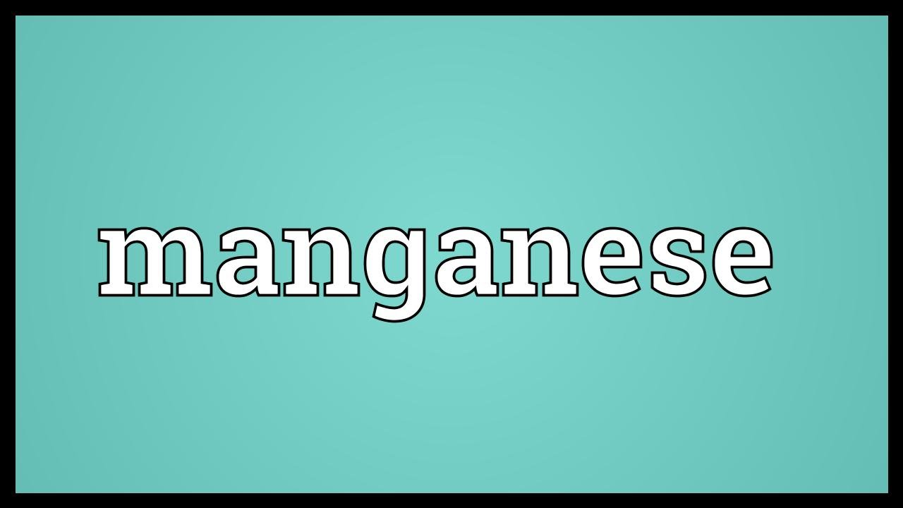 Manganese Meaning - YouTube