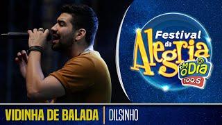 Dilsinho - Vidinha De Balada (Ao Vivo Festival da Alegria 2018)