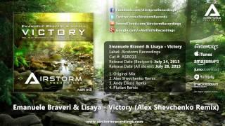 Emanuele Braveri & Lisaya - Victory (Alex Shevchenko Remix) [Airstorm Recordings] - PROMO