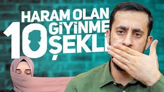 HARAM OLAN 10 GİYİNME ŞEKLİ - Tesettür  Mehmet Yıldız