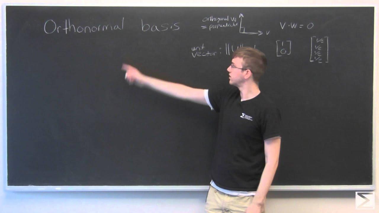linear algebra orthonormal basis youtube. Black Bedroom Furniture Sets. Home Design Ideas