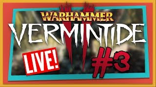 Warhammer: Vermintide 2 Multiplayer Live - Part 3 (Xbox One)