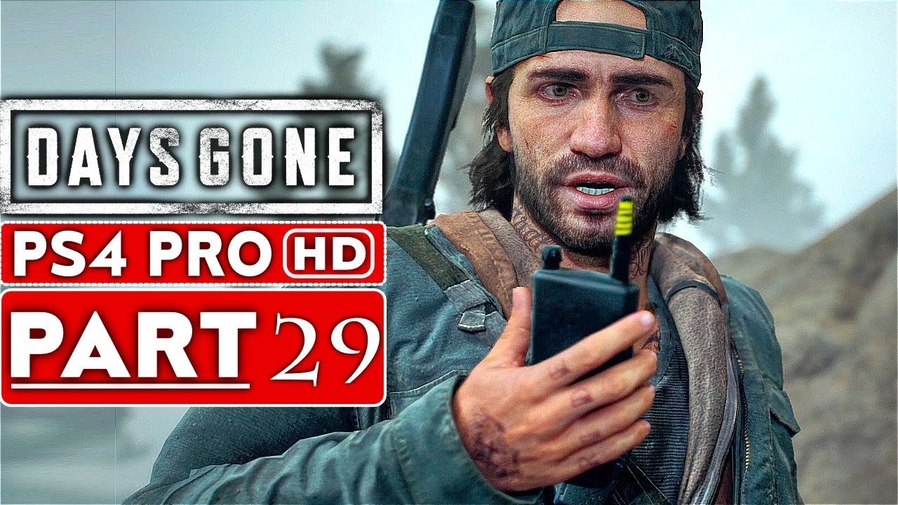 DAYS GONE Gameplay Walkthrough Part 29 [1080p HD PS4 PRO] - No Commentary