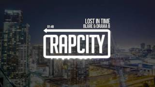 Blare & Drama B - Lost In Time Subscribe here: http://bit.ly/rapcit...