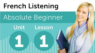 French listening comprehension for absolute beginners