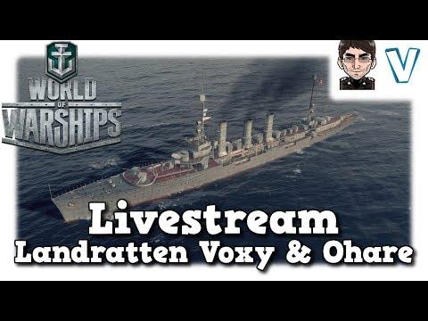 World Of Warships - Livestream Aufzeichnung Aufzeichnung Landratten Voxy & Ohare [deutsch]