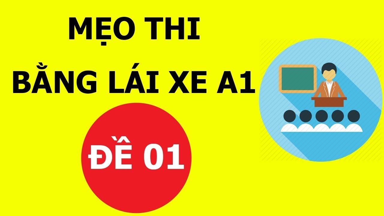 Mẹo thi bằng lái xe máy A1- 150 câu hỏi thi bằng lái xe A1 (Đề số 1 có tiếng) #thibanglaixehn.com